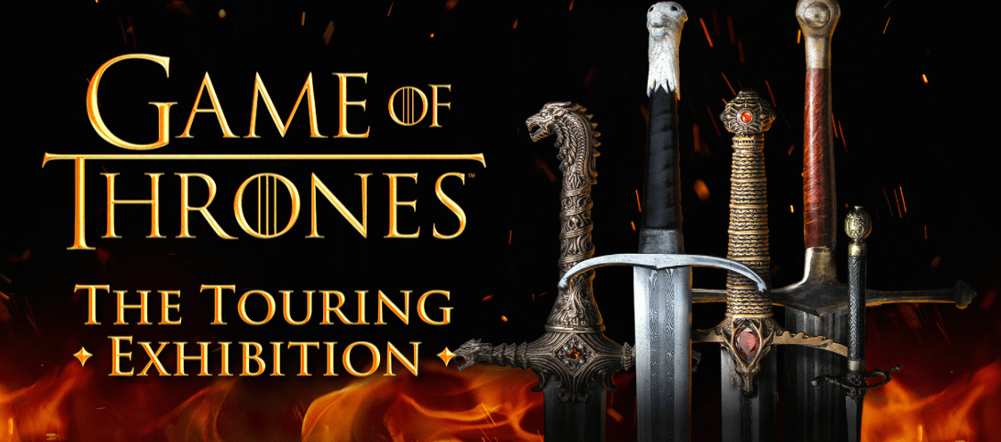 EVENT – Game of Thrones :The Touring Exhibition