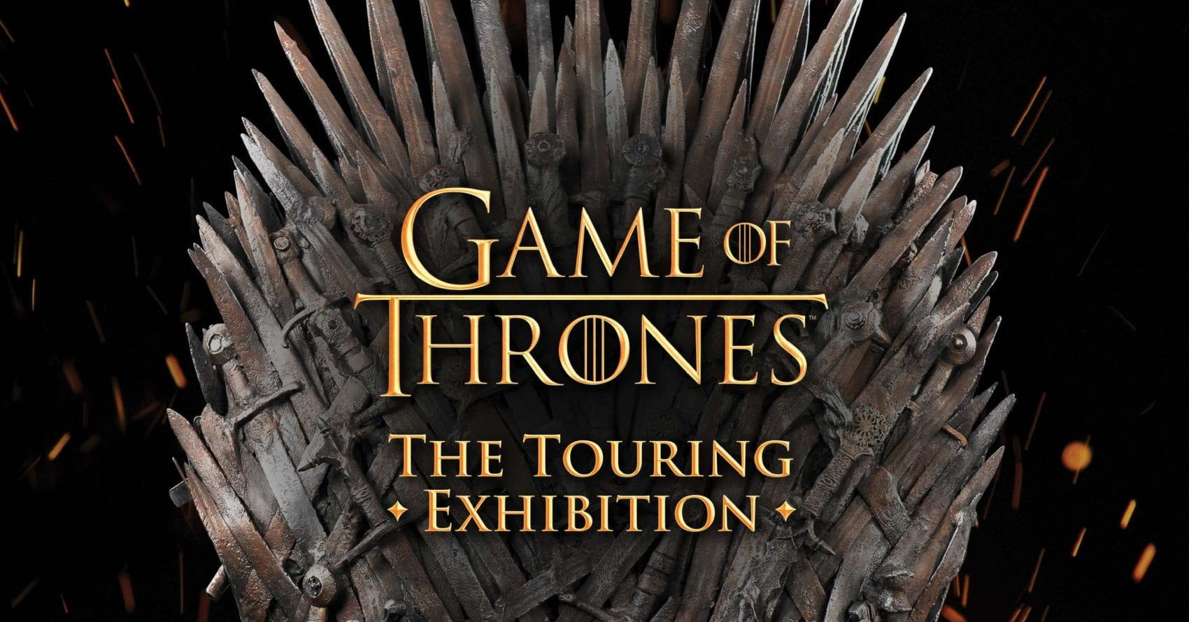 EVENT – Game of Thrones : The Touring Exhibition